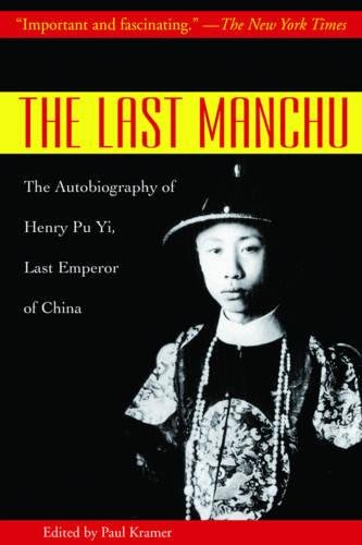 The Last Manchu: The Autobiography of Henry Pu Yi, Last Emperor of China pdf