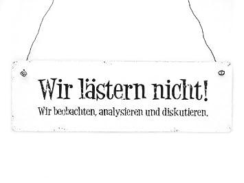 HOLZSCHILD Shabby WIR LÄSTERN NICHT Vintage Türschild Dekoschild