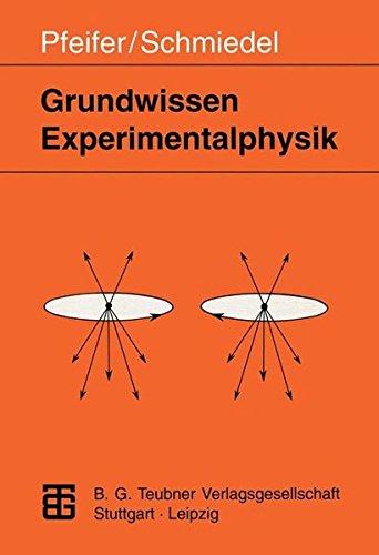 Grundwissen Experimentalphysik (German Edition)