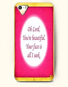 iPhone 4 4S Case OOFIT Phone Hard Case **NEW** Case with Design Oh Lord You'Re Beautiful. Your Face Is All I Seek.- Pious Monologue - Case for Apple iPhone 4/4s