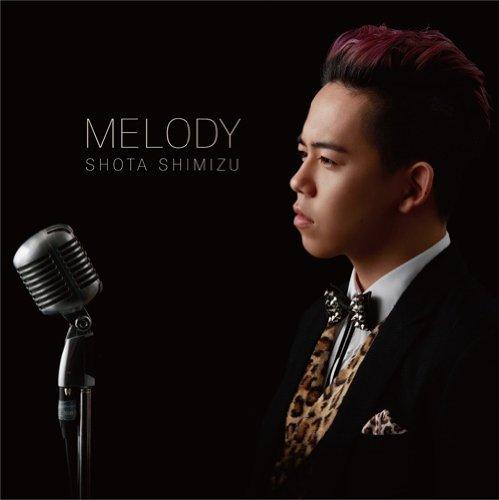 MELODY(初回生産限定盤)(DVD付)