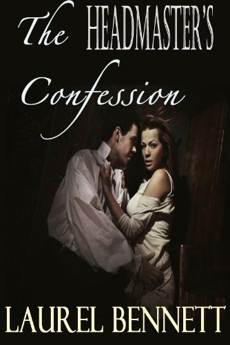 The Headmaster's Confession (Regency Historical Couples' Fantasy Book 2)