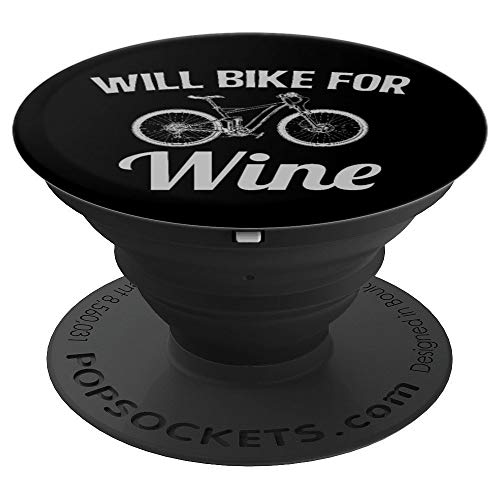 Will Bike for Wine Funny for Bike Lovers Biking - PopSockets Grip and Stand for Phones and Tablets ()