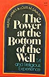 The Power at the Bottom of the Well, Muriel James and Louis M. Savary, 0060641169