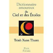 Dictionnaire amoureux du ciel et des étoiles
