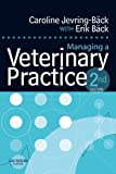 img - for Managing a Veterinary Practice by Caroline Jevring-Back (2006-12-28) book / textbook / text book