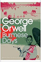 Modern Classics Burmese Days (Penguin Modern Classics) Paperback