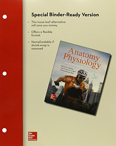 Combo: Loose Leaf Version of Anatomy & Physiology: An Integrative Approach with Connect Access Card