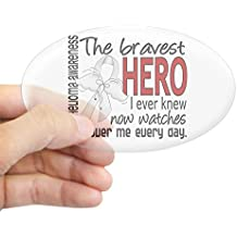 CafePress - Bravest Hero I Knew Mesothelioma Sticker (Oval) - Oval Bumper Sticker, Euro Oval Car Decal