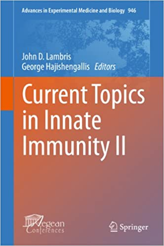 Current Topics in Innate Immunity II: 946 (Advances in Experimental Medicine and Biology)