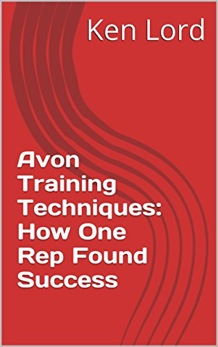 Avon Training Techniques: How One Rep Found Success
