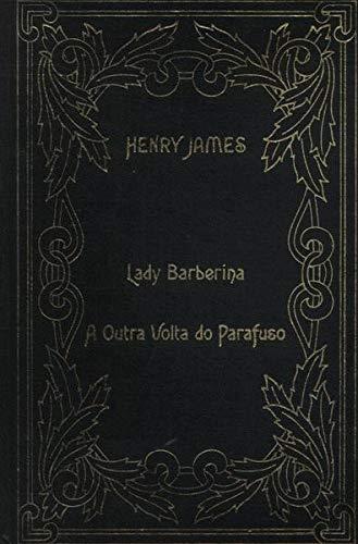 Lady Barberina - A Outra Volta Do Parafuso