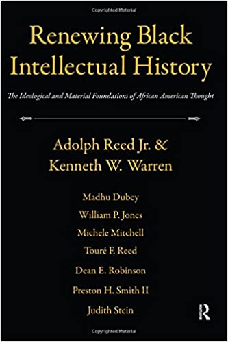 Making Sense Of African American >> Renewing Black Intellectual History The Ideological And
