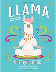 Llama Coloring Book: Llama Designs with Funny Quotes for Adult Relaxation and Stress Relief: Fun Hilarious Animal Coloring Gift Book for Llama Lovers