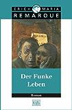 Der Funke Leben: Roman (German Edition)