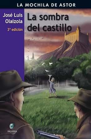 Amazon.com: La sombra del castillo (Mochila de Astor) (Spanish Edition
