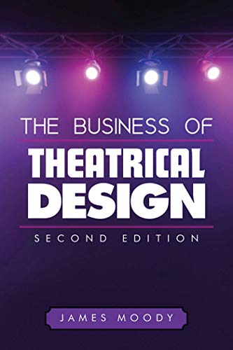 Pdf Arts The Business of Theatrical Design, Second Edition