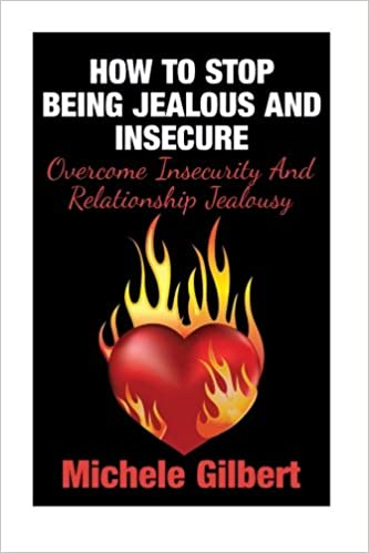 how to handle jealousy and insecurity in a relationship