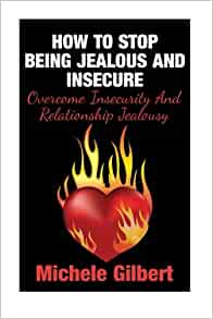 relationship advice jealous and insecure