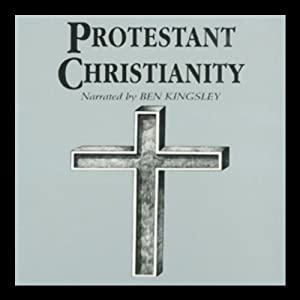 Protestant Christianity Audiobook