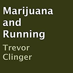 Marijuana and Running