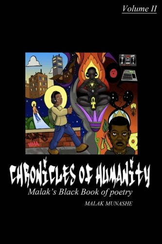 Chronicles of humanity: Malak's Black book of poetry (Volume 2)