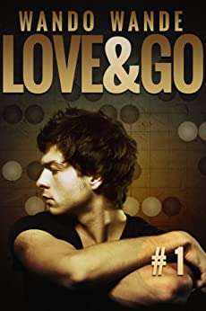 Love and Go: A Quilted Hearts Story by [Wande, Wando]