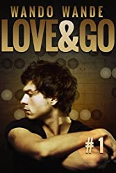 Love and Go: A Quilted Hearts Story
