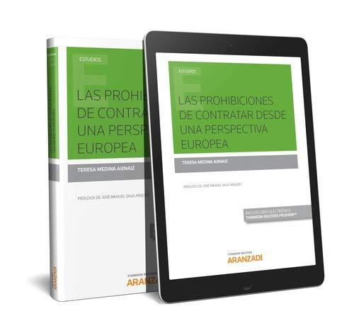 Las prohibiciones de contratar desde una perspectiva europea (Papel + e-book) (Monografía) por Medina Arnaiz, Teresa