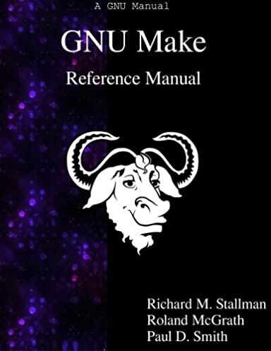 gnu make reference manual richard m stallman 9789881443519 rh amazon com Ataaps Users Reference Manual Ataaps Users Reference Manual