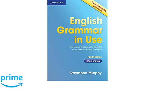 English Grammar in Use 4th without Answers: Amazon.es: Raymond ...