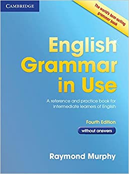 Book English Grammar in Use Book without Answers: A Reference and Practice Book for Intermediate Learners of English
