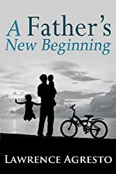 A Father's New Beginning
