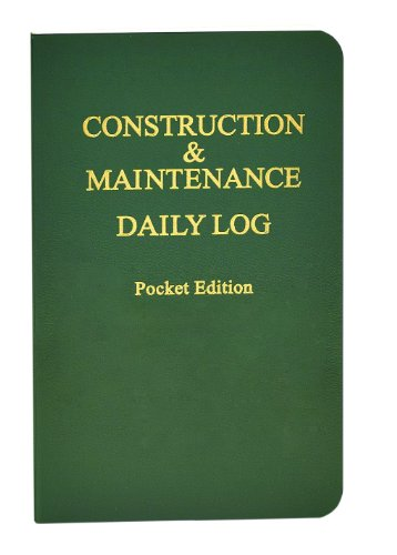 Construction & Maintenance Daily Log Pocket Edition (4in. x 6.5in.)