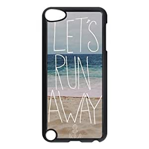 DIY High Quality Case for Ipod Touch 5, Let's Run Away Phone Case - HL-496450