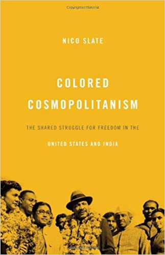Book Colored Cosmopolitanism: The Shared Struggle for Freedom in the United States and India