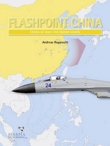flashpoint-china-chinese-air-power-and-the-regional-balance