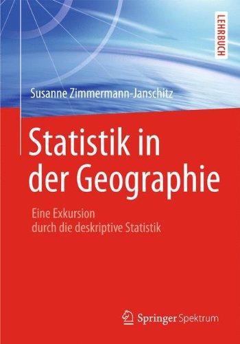 Statistik in der Geographie: Eine Exkursion durch die deskriptive Statistik