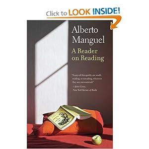 A Reader on Reading Alberto Manguel