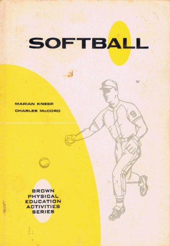 Softball (Brown physical education activities series)