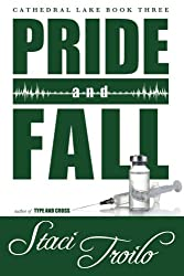 Pride and Fall (Cathedral Lake) (Volume 3)