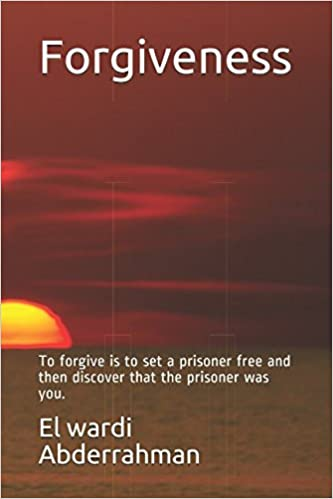 Amazoncom Forgiveness To Forgive Is To Set A Prisoner Free And