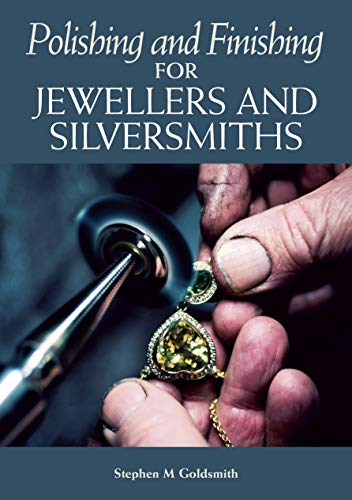 Pdf Crafts Polishing and Finishing for Jewellers and Silversmiths