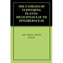 THE FAMILIES OF FLOWERING PLANTS: HELICONIACEAE TO ZINGIBERACEAE