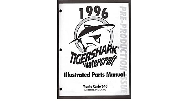 1996 Tigershark Watercraft Monte Carlo 640 Parts Manual Pn 2255 419