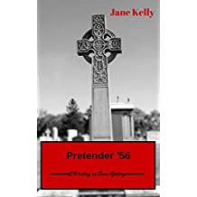 Pretender '56 (A Writing in Time Mystery Book 2)