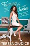 BY Giudice, Teresa ( Author ) [ Turning the Tables ] 02-2016 Hardcover