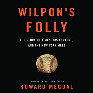 Wilpon's Folly Audiobook