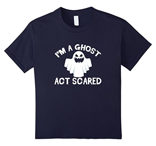 Double Act Halloween Costumes Ideas (Kids I'm A Ghost Act Scared Funny Creepy Halloween T-Shirt 12 Navy)