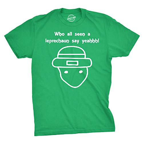Who All Seen a Leprechaun Sketch T-Shirt Funny Viral Irish Shirt (Green) - L (Funny Irish Leprechaun)